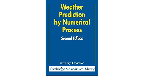 weather prediction by numerical process lynch peter richardson lewis fry
