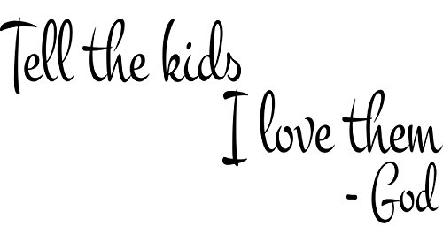 Wall Decal Quote Tell The Kids I Love Them God Bible Verse Scripture Wall Arts Sticker