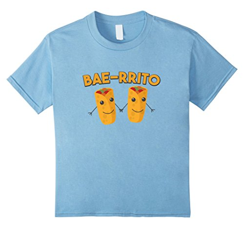Kids Bae-Rrito Shirt Best Friend BAE Gift Food Pun Buritto 10 Baby Blue - Toddler Burrito Costume
