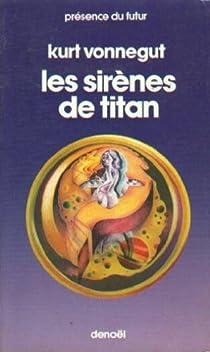 Les Sirènes de Titan par Vonnegut Jr