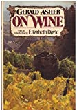 On Wine, Gerald Asher, 0394527372