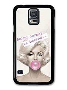 AMAF ? Accessories Marilyn Monroe Being Normal Is Boring Quote case for Samsung Galaxy S5 by ruishername