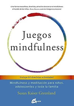 Juegos mindfulness (Psicoemoción)