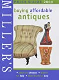 img - for Miller's: Buying Affordable Antiques book / textbook / text book