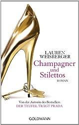 Champagner und Stilettos: Roman (German Edition)