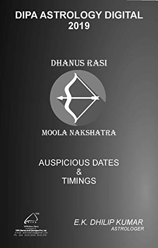 Moola Nakshatra - Dhanus Rasi: 2019 Auspicious Dates and Timings by