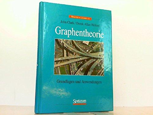 Graphentheorie: Grundlagen und Anwendungen