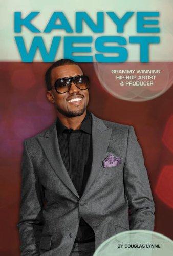 Kanye West: Grammy-Winning Hip-Hop Artist & Producer (Contemporary Lives)