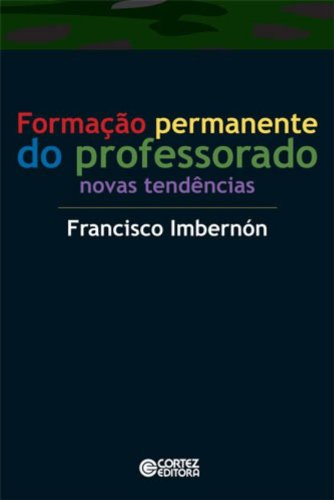 Formação Permanente do Professorado. Novas Tendências