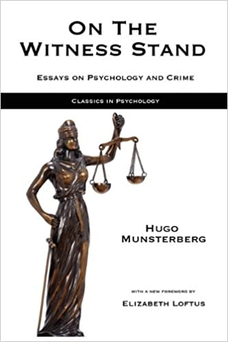 on the witness stand essays on psychology and crime classics in psychology hugo munsterberg mark hatala elizabeth loftus 9781933167909 amazoncom