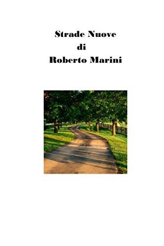 Strade Nuove (Roberto Marini) (Volume 5) (Italian Edition)