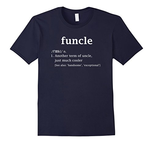 Mens Funcle Definition Special Gift For Your Funny Uncle T Shirt XL Navy