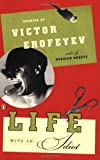 Life with an Idiot, Victor Erofeyev, 014023621X
