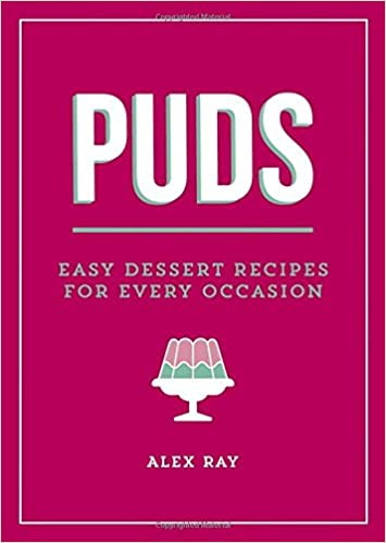 Amazon Fr Puds Easy Dessert Recipes For Every Occasion