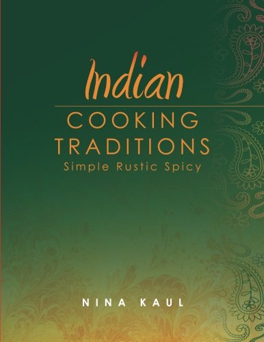 Indian Cooking Traditions
