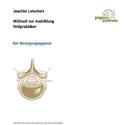 Hörbuch zur Ausbildung für Heilpraktiker: Der Bewegungsapparat