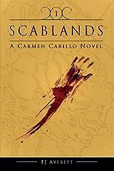 Scablands (The Carmen Novels) (Volume 1)