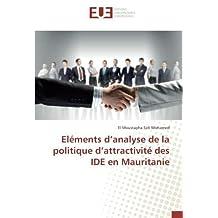 Eléments d'analyse de la politique d'attractivité des IDE en Mauritanie