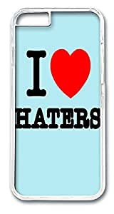 ACESR I Love Haters Lastest iPhone Case PC Hard Case Back Cover for Apple iPhone 6 4.7inch