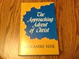 Approaching Advent of Christ, Alexander Reese, 0825436109