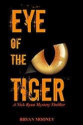 Eye of the Tiger: A Nick Ryan Mystery Thriller (Nick Ryan Mystery Series Book 2)