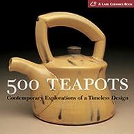 500 Teapots par Suzanne Tourtillott