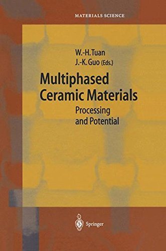 Multiphased Ceramic Materials: Processing and Potential (Springer Series in Materials Science)