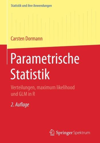 Parametrische Statistik: Verteilungen, maximum likelihood und GLM in R (Statistik und ihre Anwendungen) Taschenbuch – 6. September 2017 Carsten F. Dormann Springer Spektrum 3662546833 MEDICAL / Biostatistics