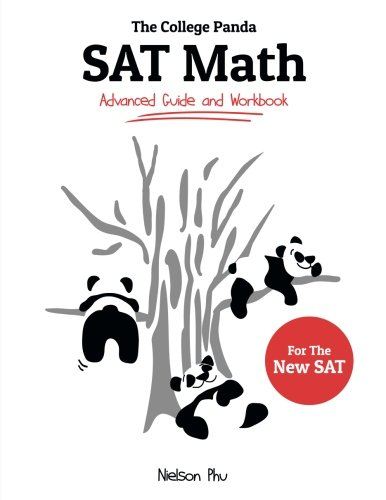 The College Panda's SAT Math: Advanced Guide and Workbook for the New SAT cover