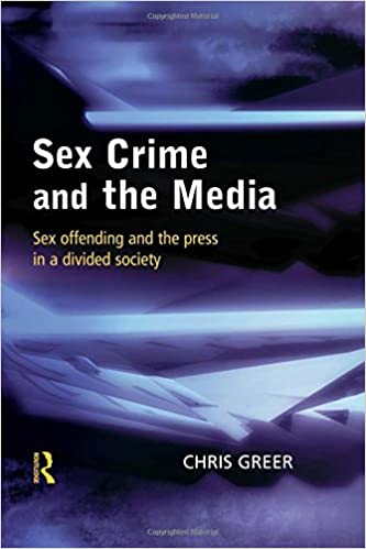 Crime divided in media offending press sex sex society