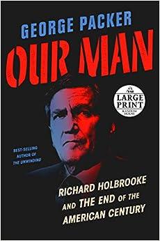 Descargar Libros En Our Man: Richard Holbrooke And The End Of The American Century PDF Libre Torrent