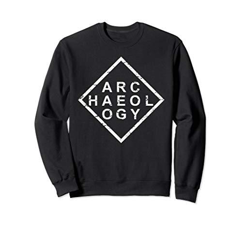 - Stylish Archaeology Sweatshirt