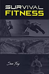 This is Your Ultimate Functional Fitness Program!              Survival Fitness is self-training in the 5 most useful activities for escaping danger.       The activities include parkour, climbing, swimming, riding, and hiking...