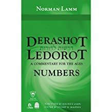 Derashot Ledorot: Numbers: A Commentary for the Ages