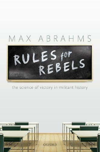Rules for Rebels: The Science of Victory in Militant History