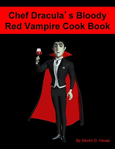 Chef Dracula's Bloody Red Vampire Cook Book]()