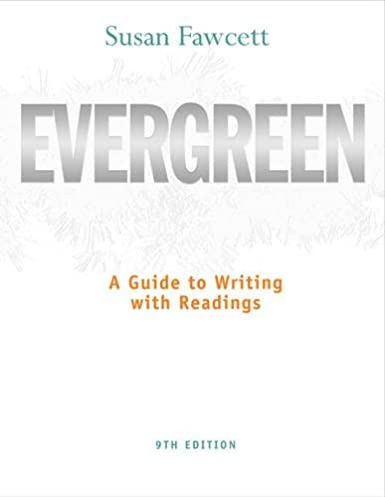 amazon com evergreen a guide to writing with readings basic rh amazon com evergreen a guide to writing with readings 9th edition answer key Guide to Writing Fan Fiction
