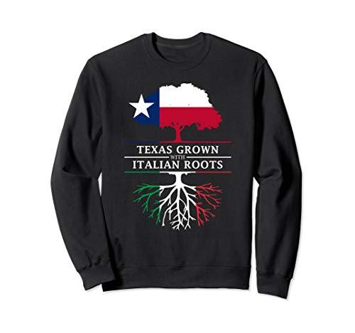 Texas Grown with Italian Roots - Italy Sweatshirt (Sweatshirt Italy Classic)