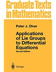 Applications of Lie Groups to Differential Equations (Volume 107)