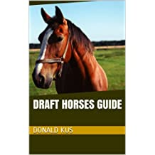 Draft Horses Guide