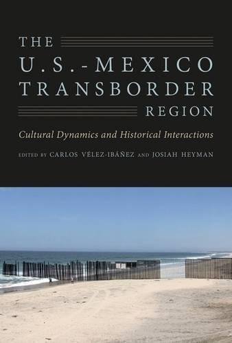 The U.S.-Mexico Transborder Region: Cultural