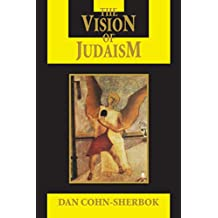 The Vision of Judaism: Wrestling with God