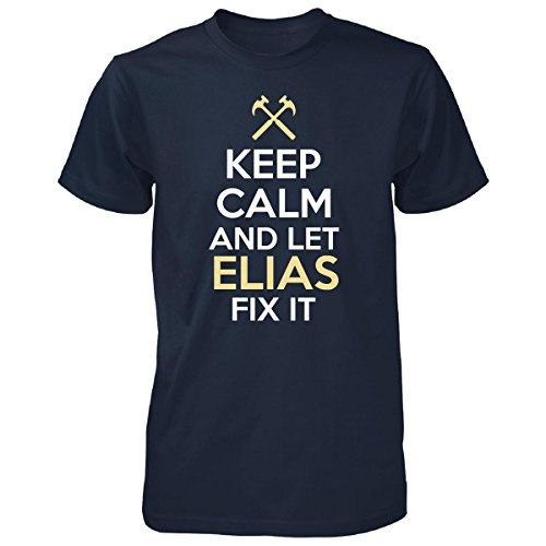 Keep Calm And Let Elias Fix It Funny Gift - Unisex Tshirt