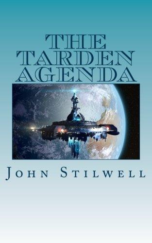 Read Online The Tarden Agenda (Adrift on a Sea of Stars) (Volume 3) ebook
