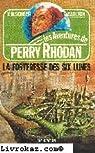 Perry Rhodan, tome 6 : La forteresse des six lunes par Darlton