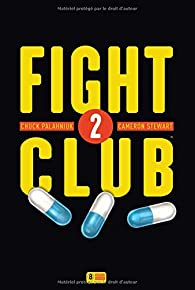 Fight club 2 par Chuck Palahniuk