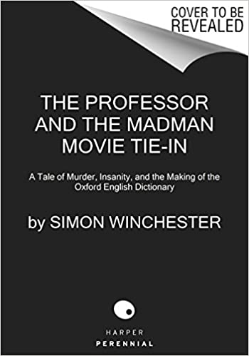 The Professor and the Madman Movie Tie-in: A Tale of Murder