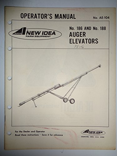 New Idea 186 and 188 Auger Elevator Parts/Operators Owners Manual 11/74 original
