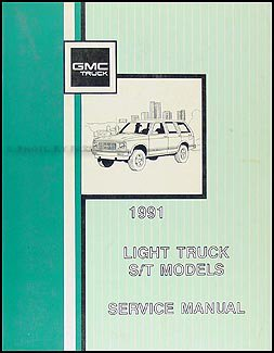 1991 GMC S 15 Sonoma Pickup and Jimmy Repair Shop Manual Original