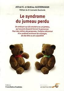 Le syndrome du jumeau perdu par Austermann
